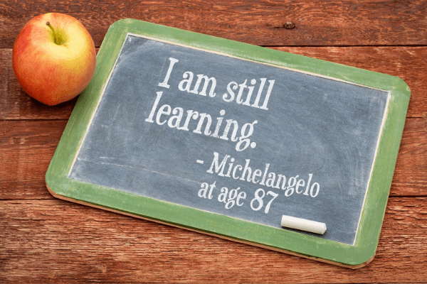 I am still learning - Michelango at age 87
