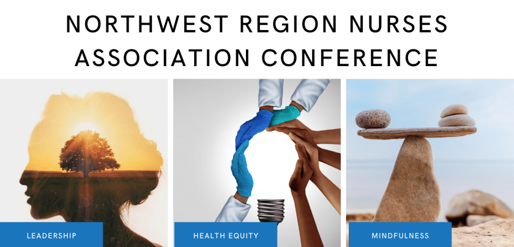 Northwest Region Nurses Association Conference