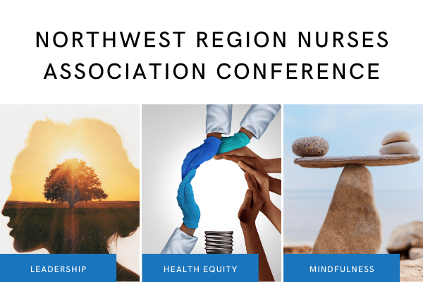 Northwest Region Nurses Association Conference